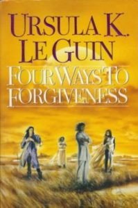 Four Ways to Forgiveness Cover